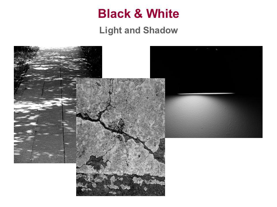 Black & White Light and Shadow