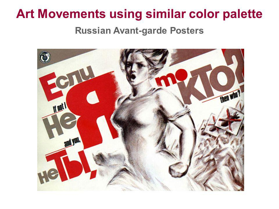 Art Movements using similar color palette Russian Avant-garde Posters