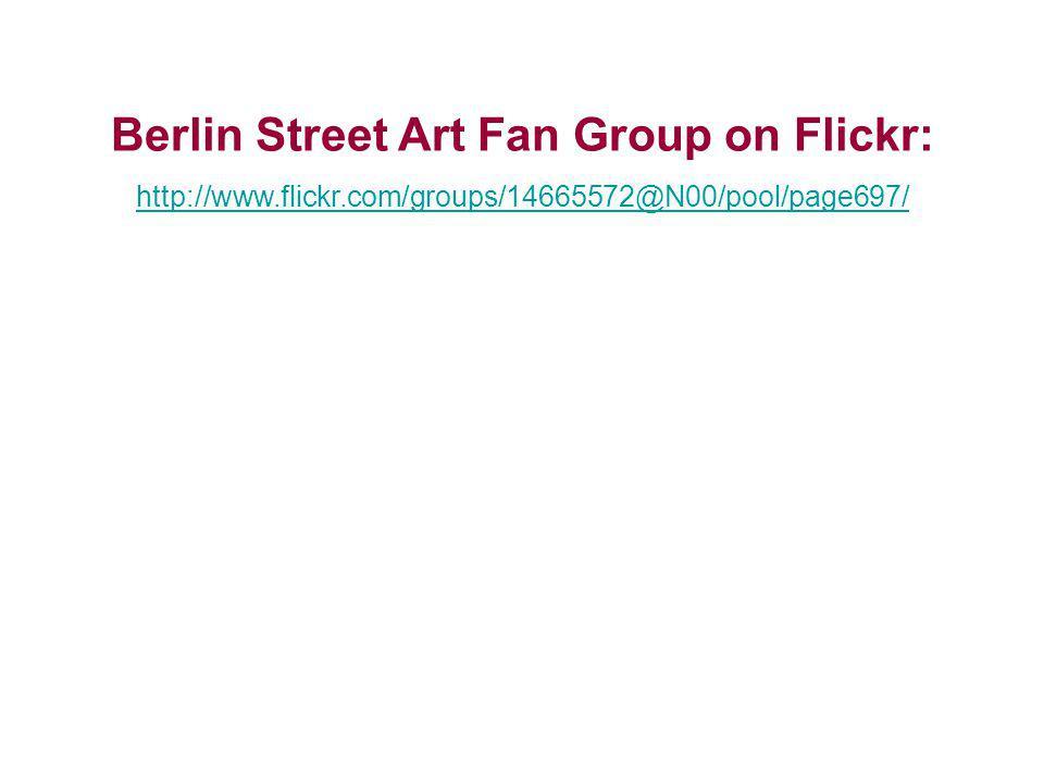 Berlin Street Art Fan Group on Flickr: