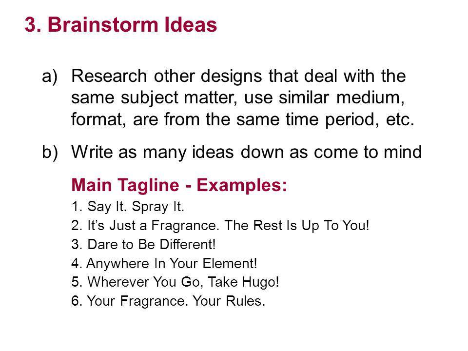3. Brainstorm Ideas