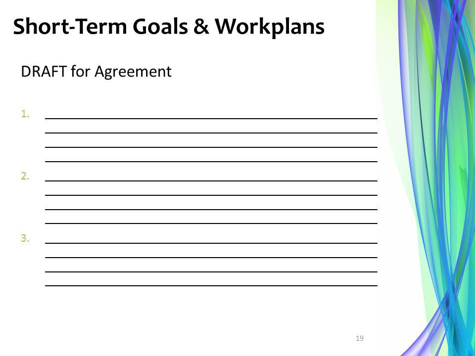 Short-Term Goals & Workplans