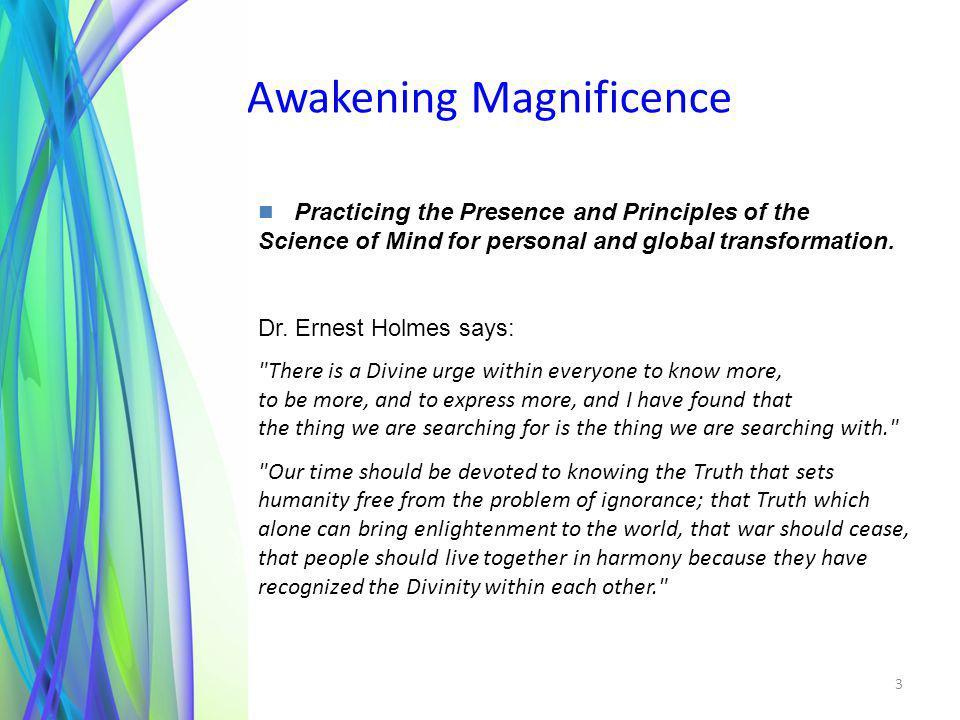 Awakening Magnificence