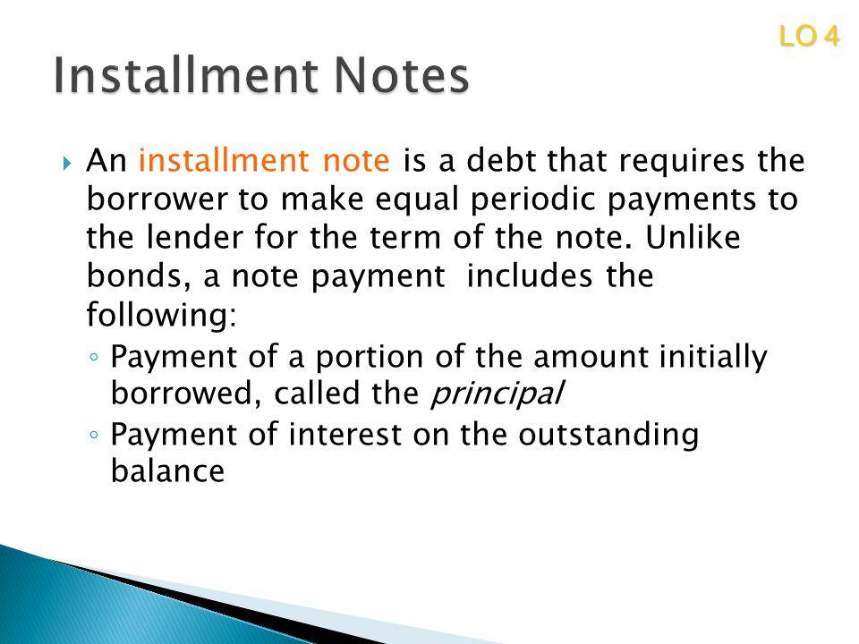 LO 4 Installment Notes.