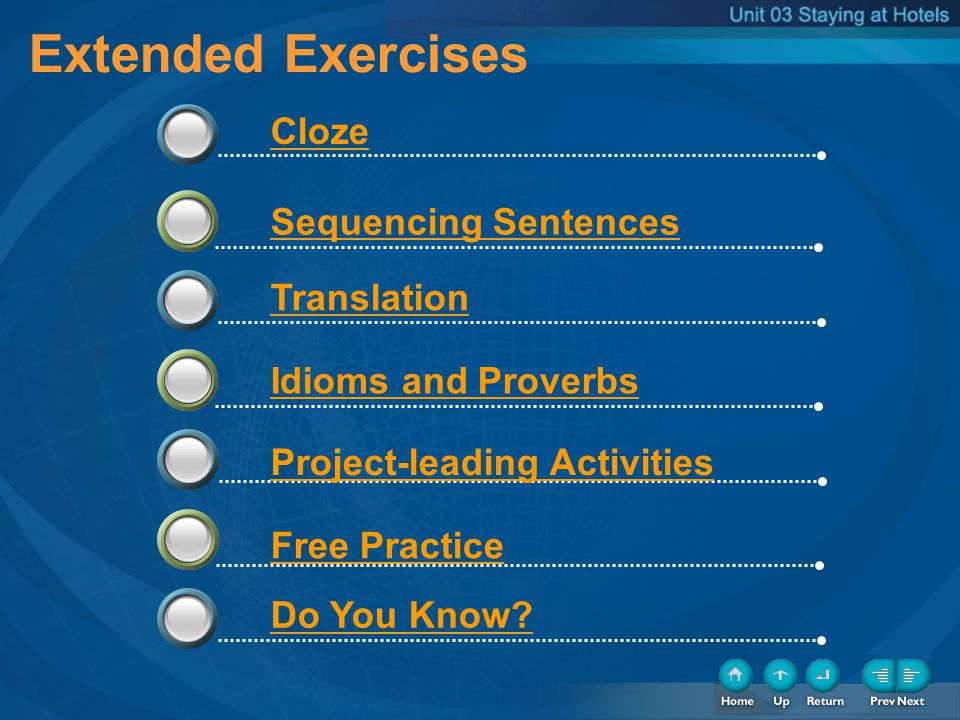 Extended Exercises Extended Exercises Cloze Sequencing Sentences
