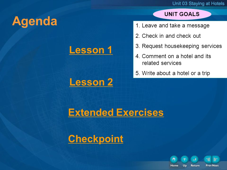 Agenda Agenda Lesson 1 Lesson 2 Extended Exercises Checkpoint