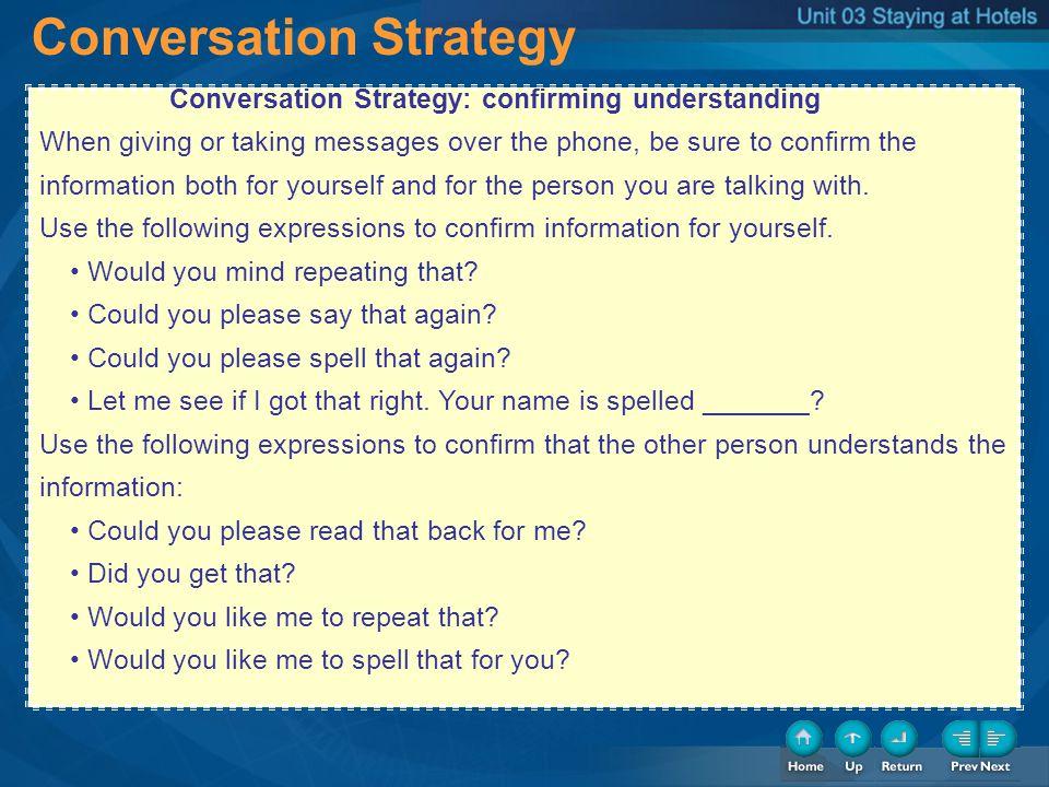 2-Conversation Strategy: confirming understanding