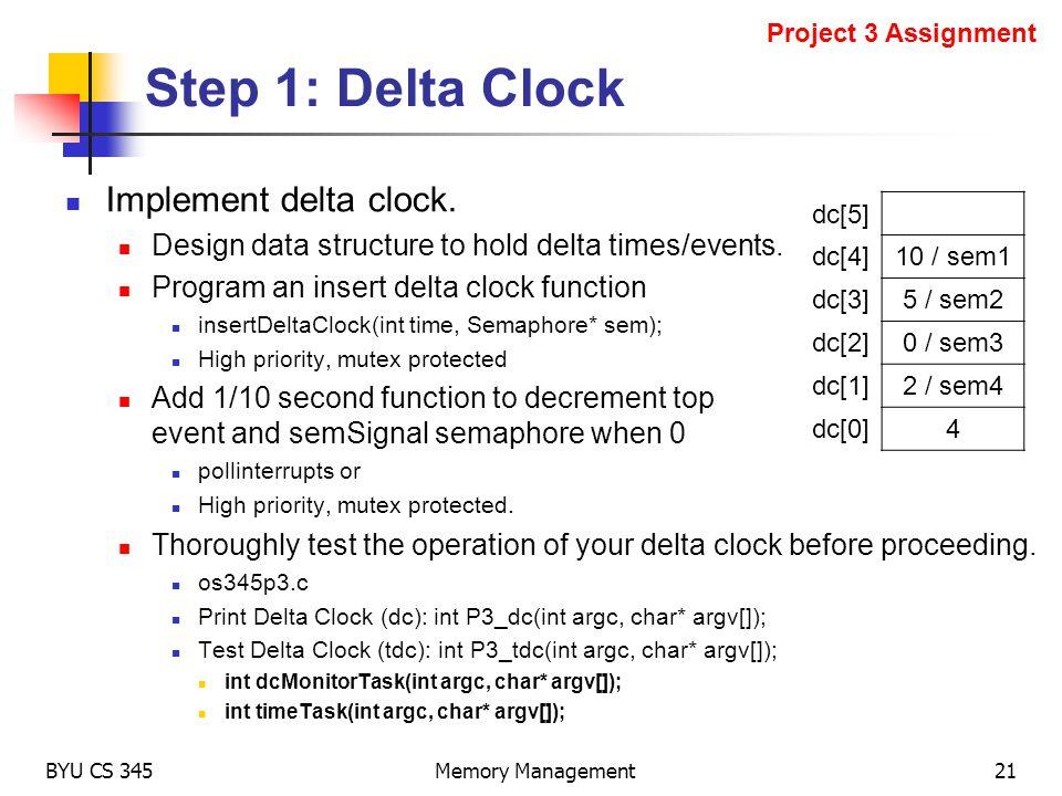 Step 1: Delta Clock Implement delta clock.