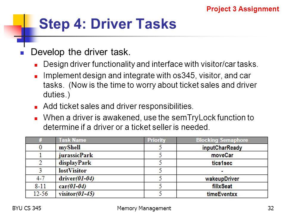 Step 4: Driver Tasks Develop the driver task.