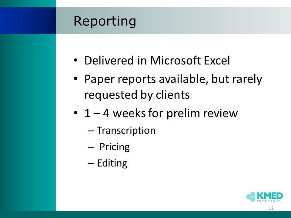 Delivered in Microsoft Excel