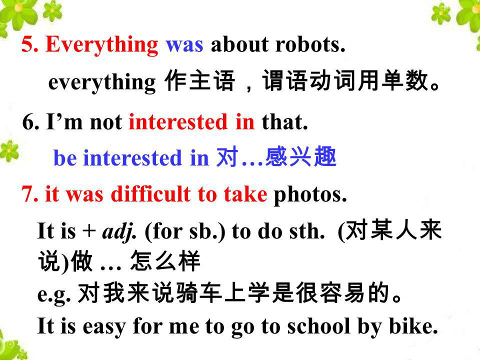 5. Everything was about robots.