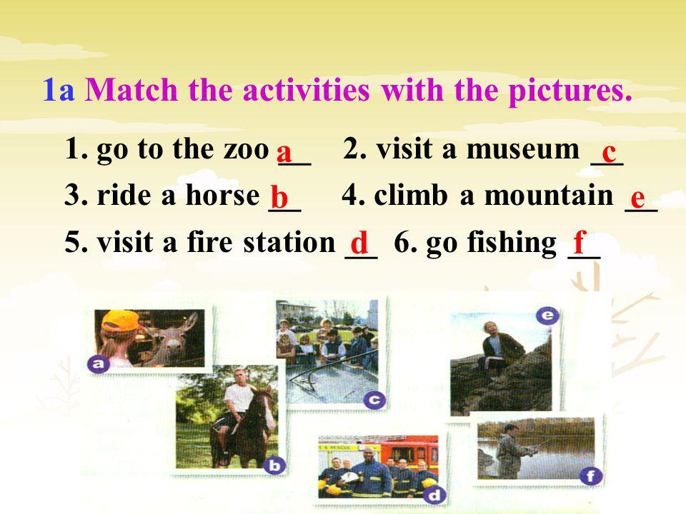 1a Match the activities with the pictures.