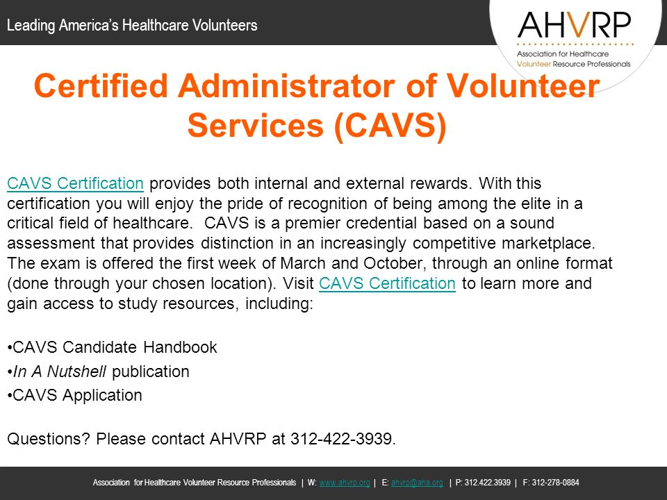 Certified Administrator of Volunteer Services (CAVS)