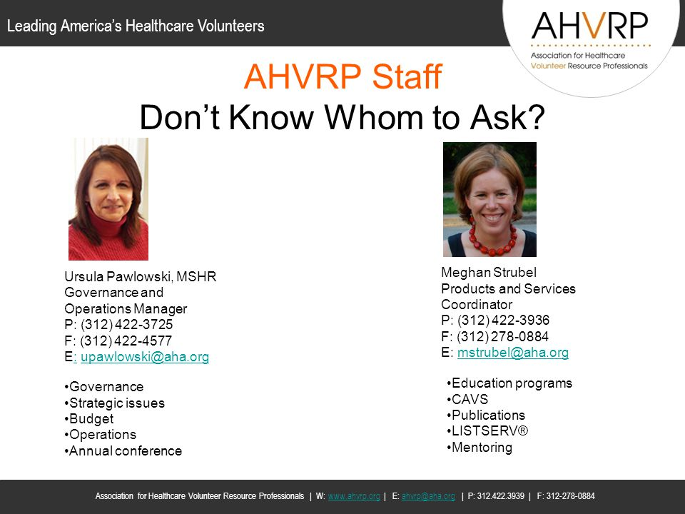 AHVRP Staff Don't Know Whom to Ask