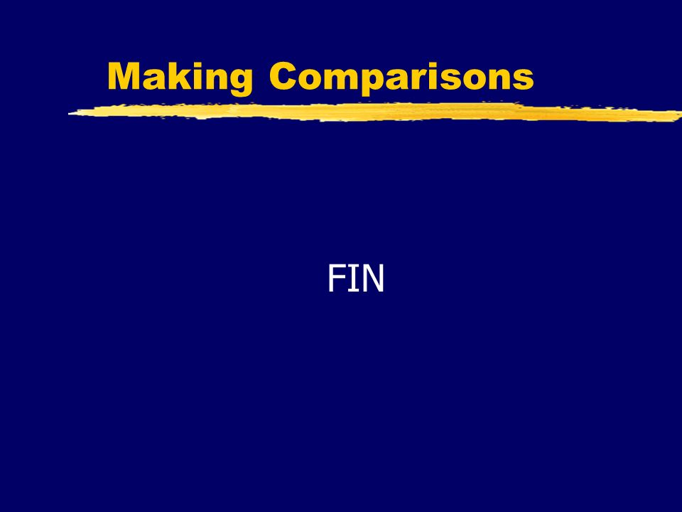 Making Comparisons FIN