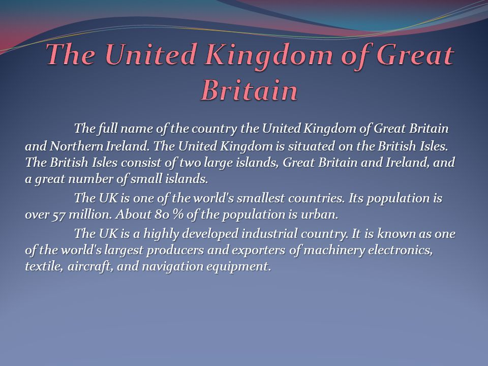 The United Kingdom of Great Britain