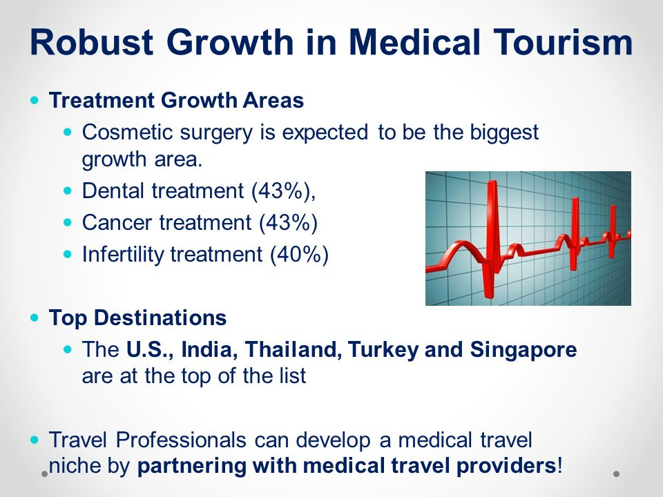 Robust Growth in Medical Tourism