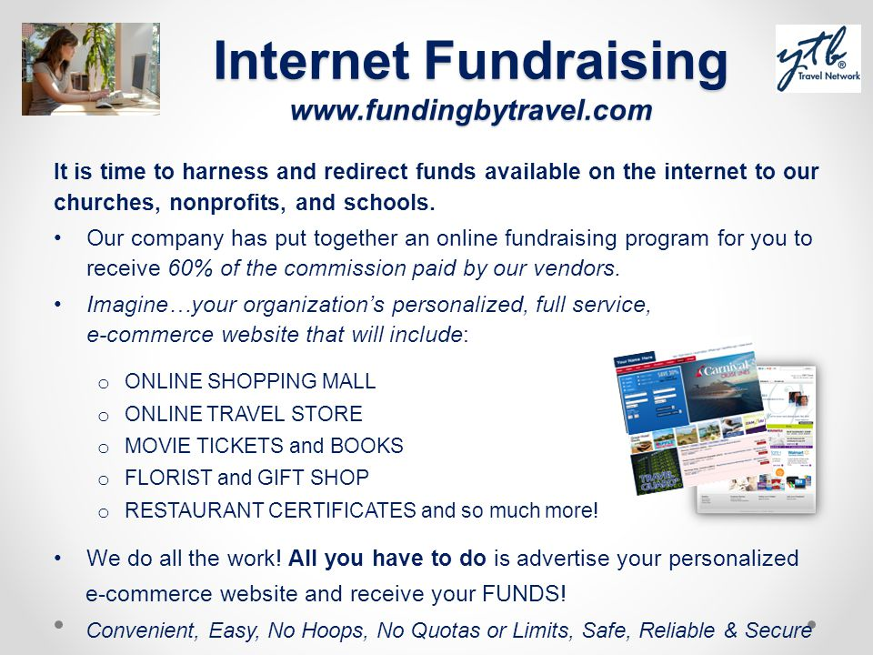 Internet Fundraising www.fundingbytravel.com