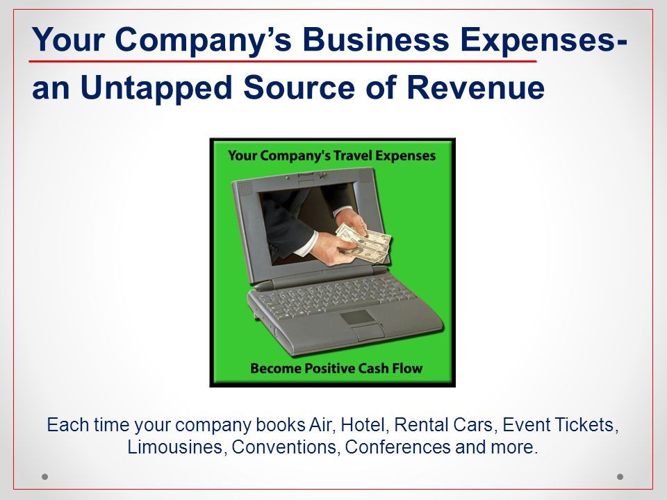 Your Company's Business Expenses- an Untapped Source of Revenue