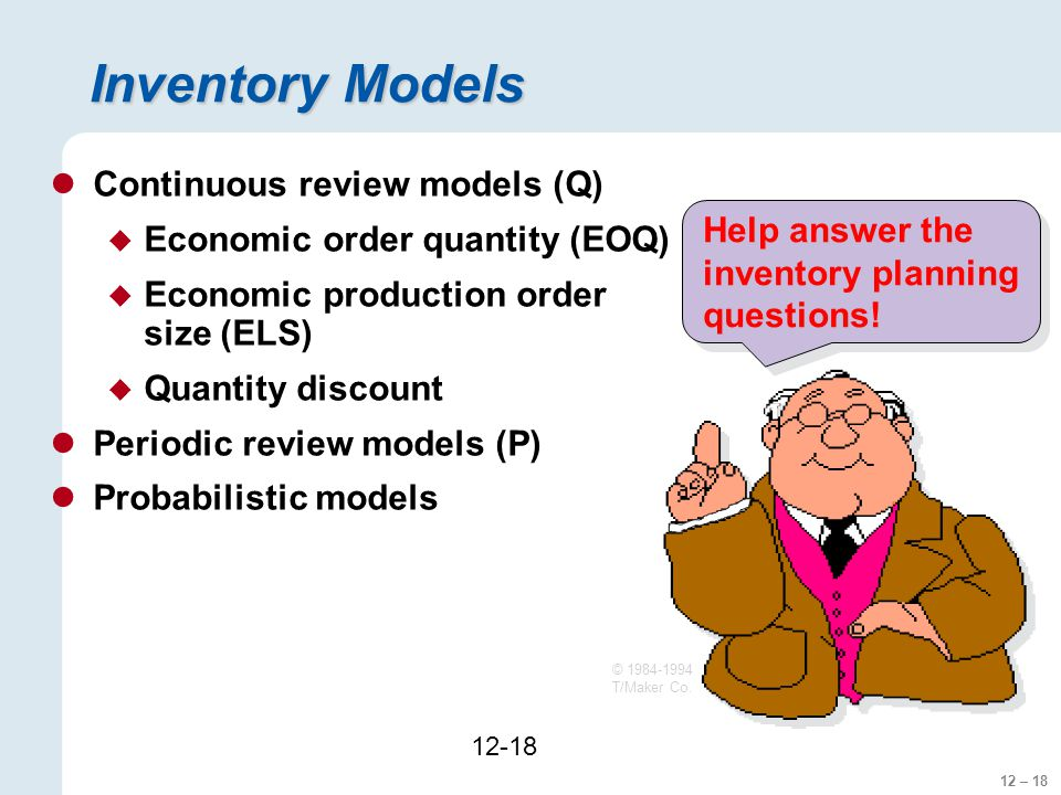 Inventory Models Continuous review models (Q)