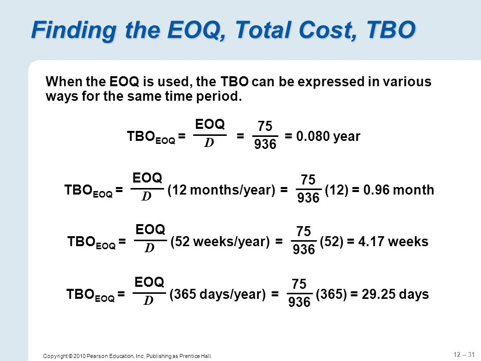 Finding the EOQ, Total Cost, TBO