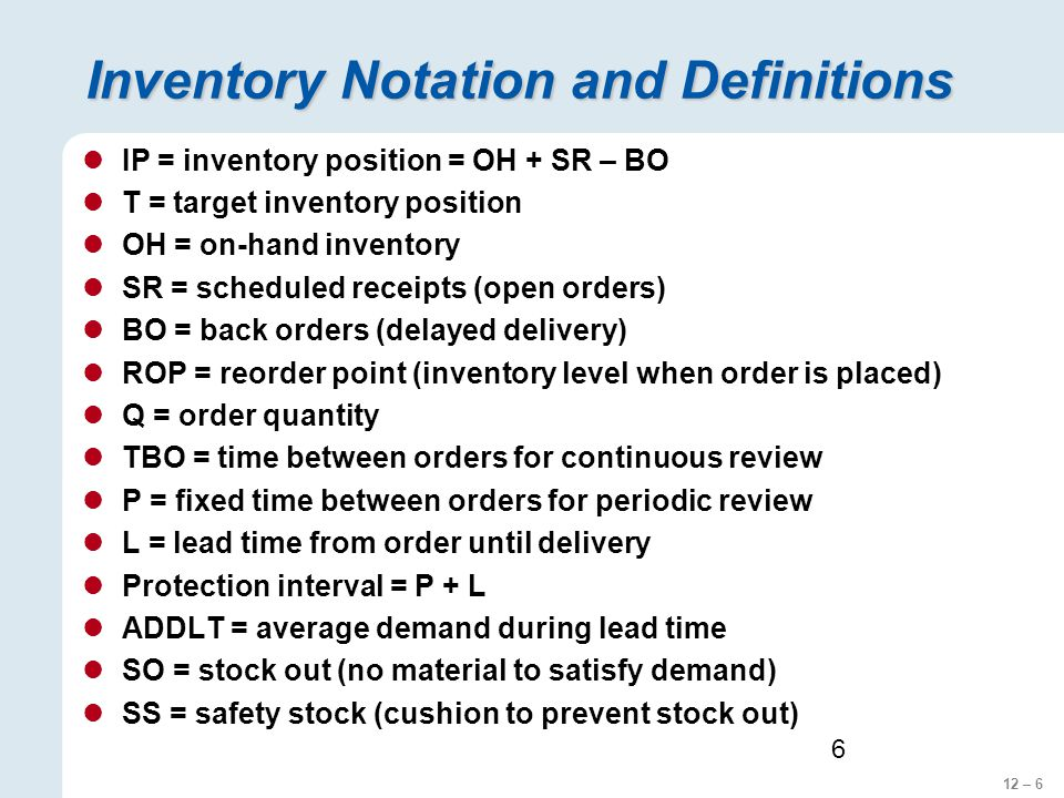 Inventory Notation and Definitions