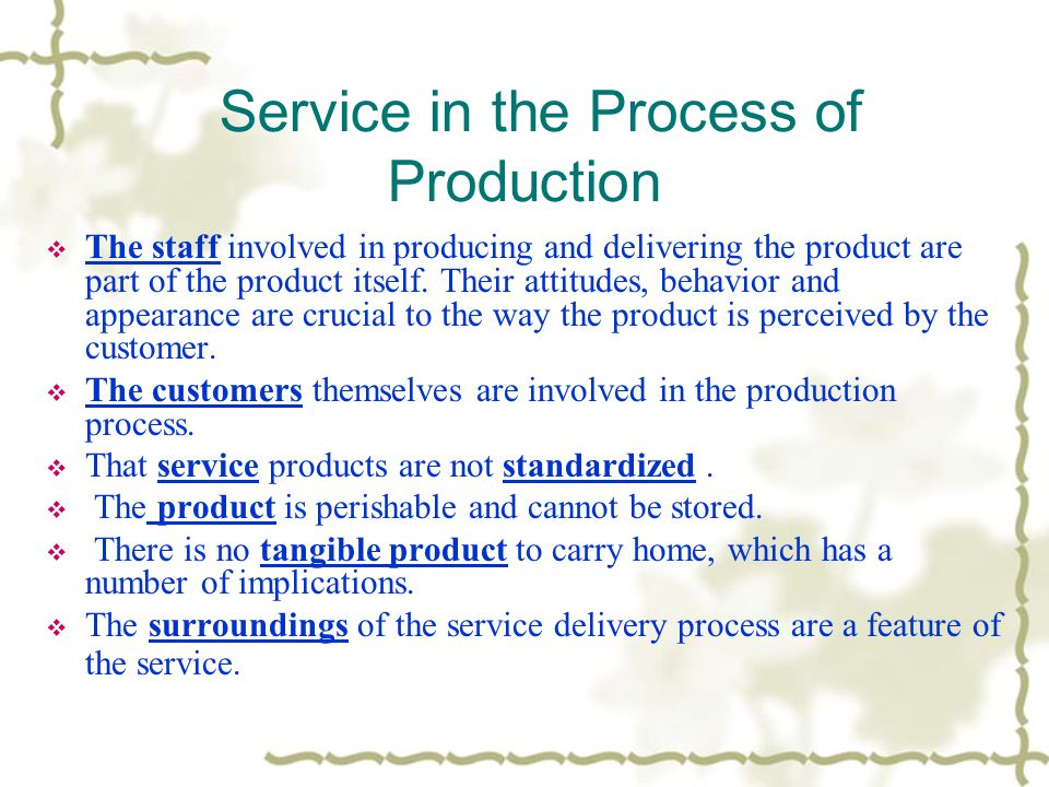Service in the Process of Production