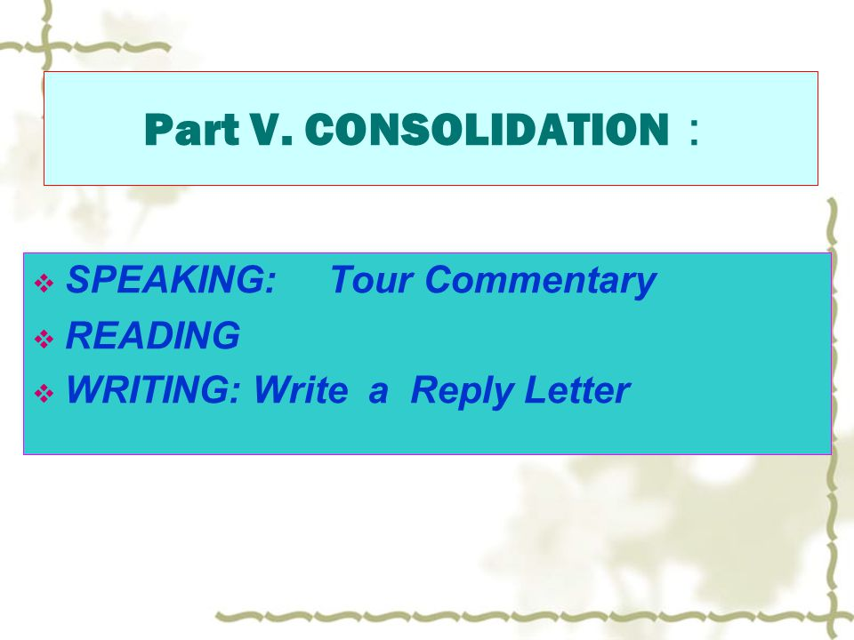 Part V. CONSOLIDATION: SPEAKING: Tour Commentary READING