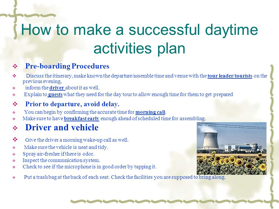 How to make a successful daytime activities plan