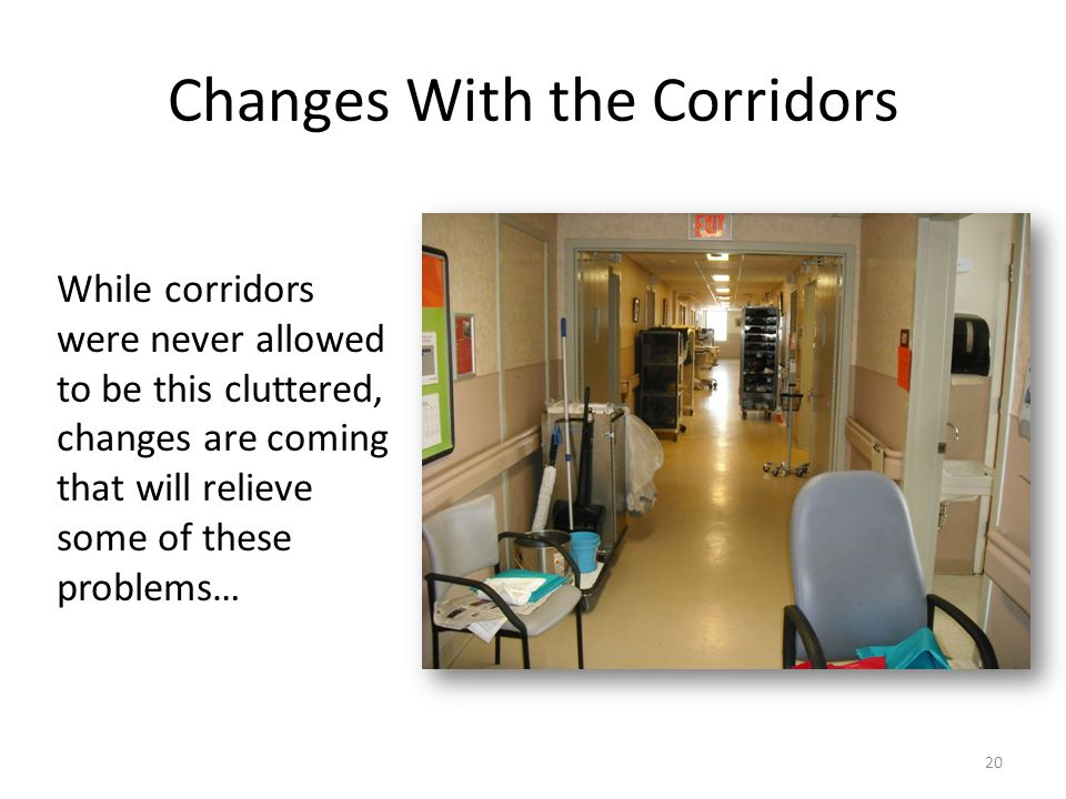 Changes With the Corridors