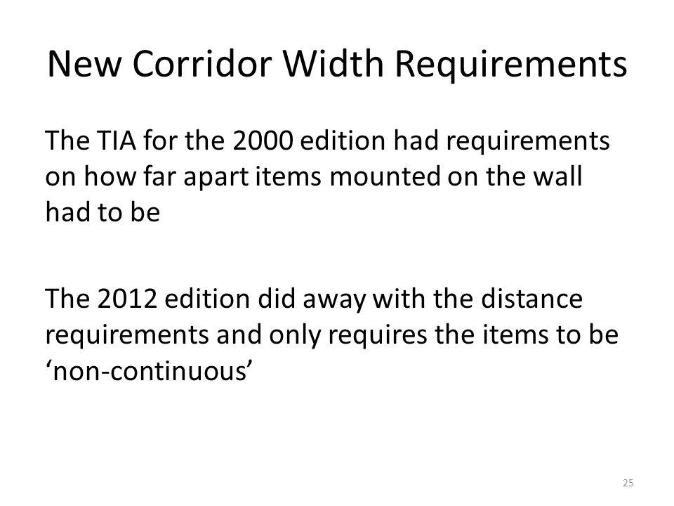 New Corridor Width Requirements