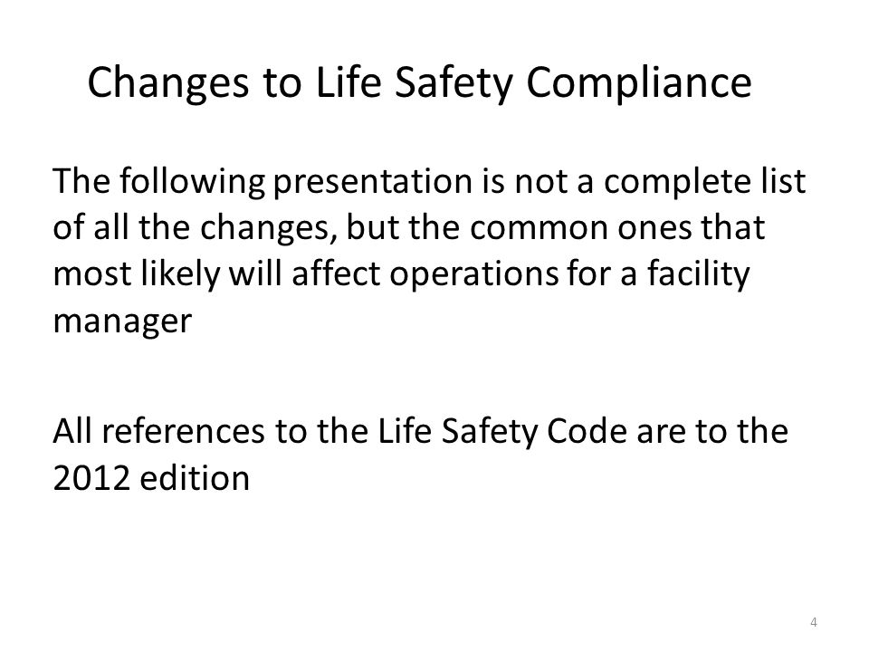 Changes to Life Safety Compliance