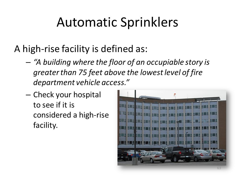 Automatic Sprinklers A high-rise facility is defined as: