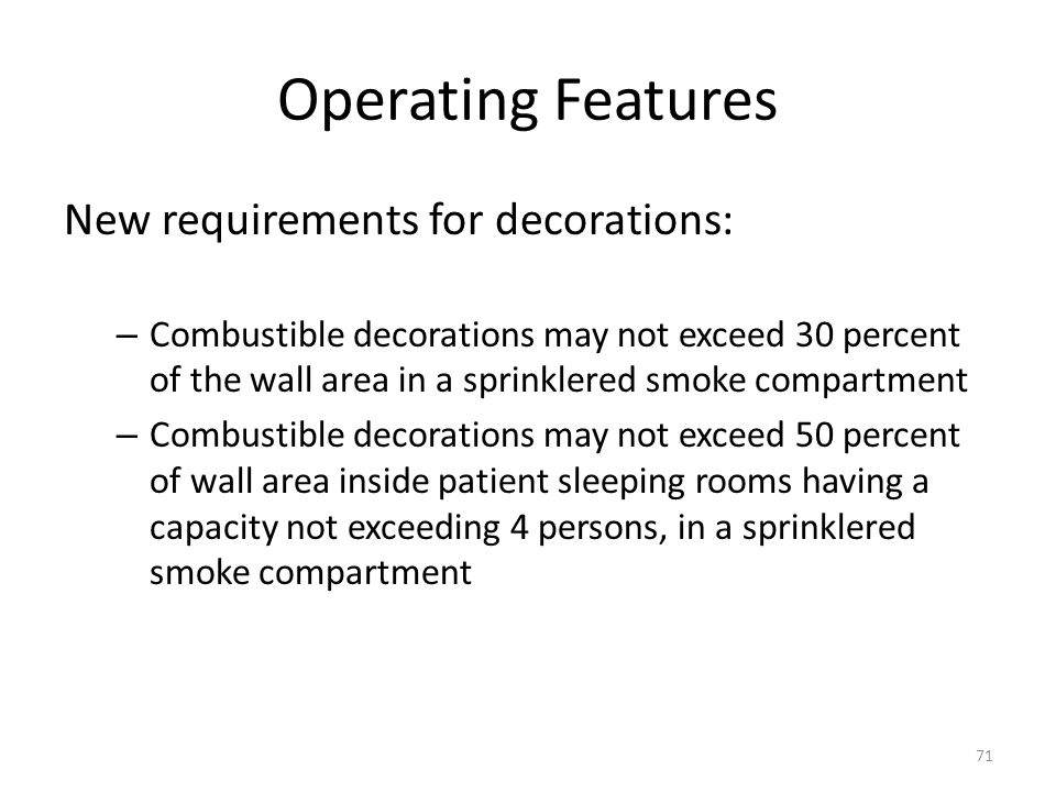 Operating Features New requirements for decorations: