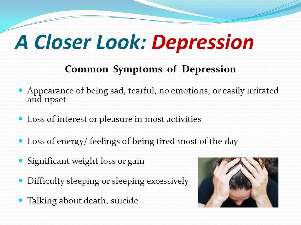 A Closer Look: Depression