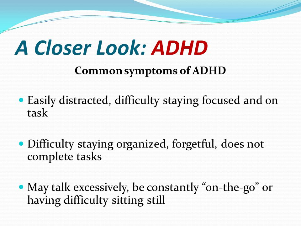 Common symptoms of ADHD