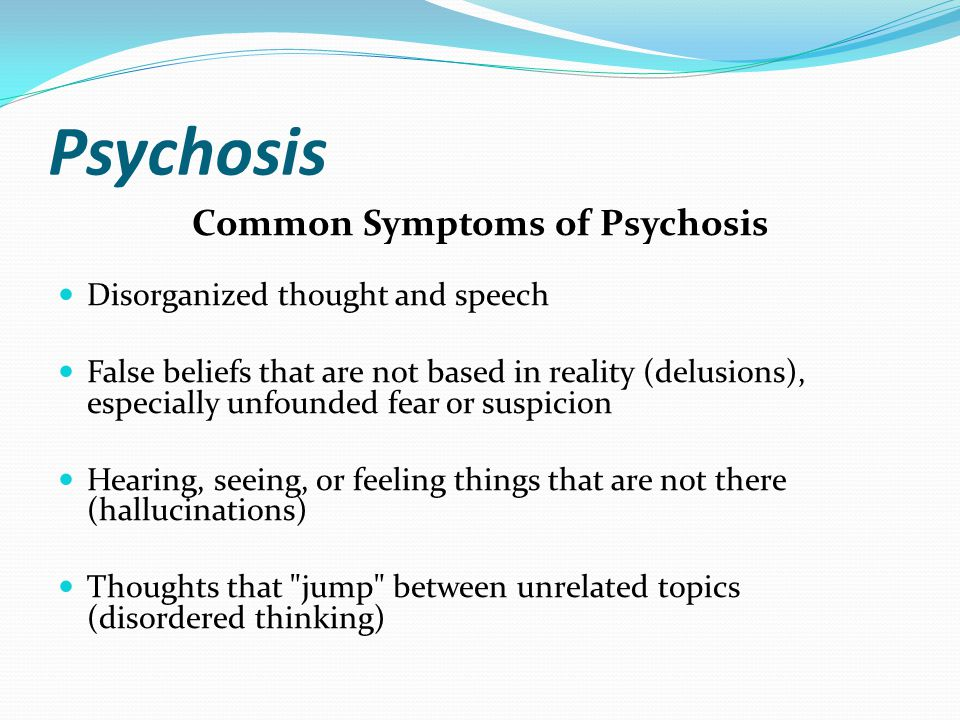 Common Symptoms of Psychosis