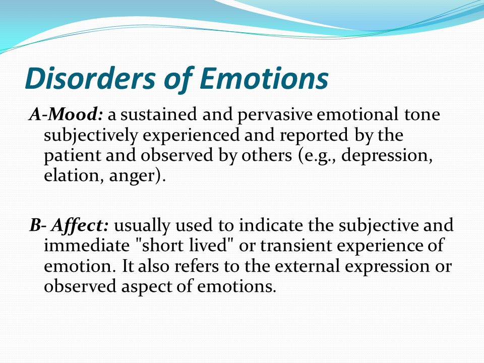 Disorders of Emotions
