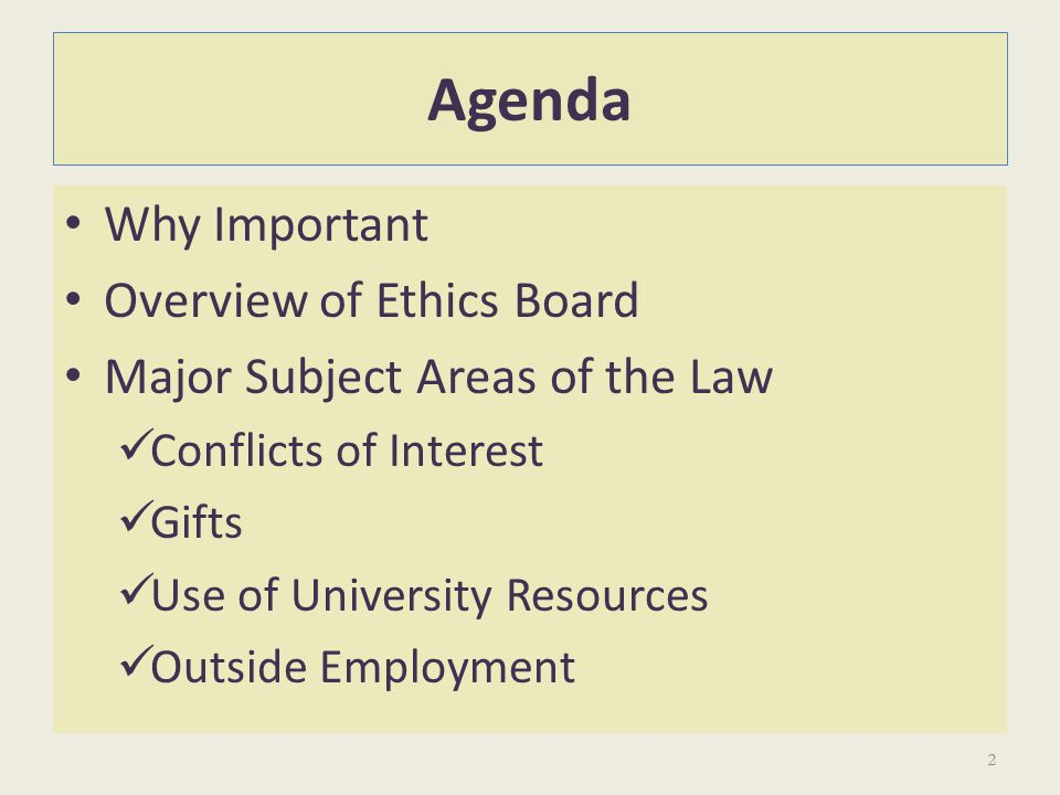 Agenda Why Important Overview of Ethics Board