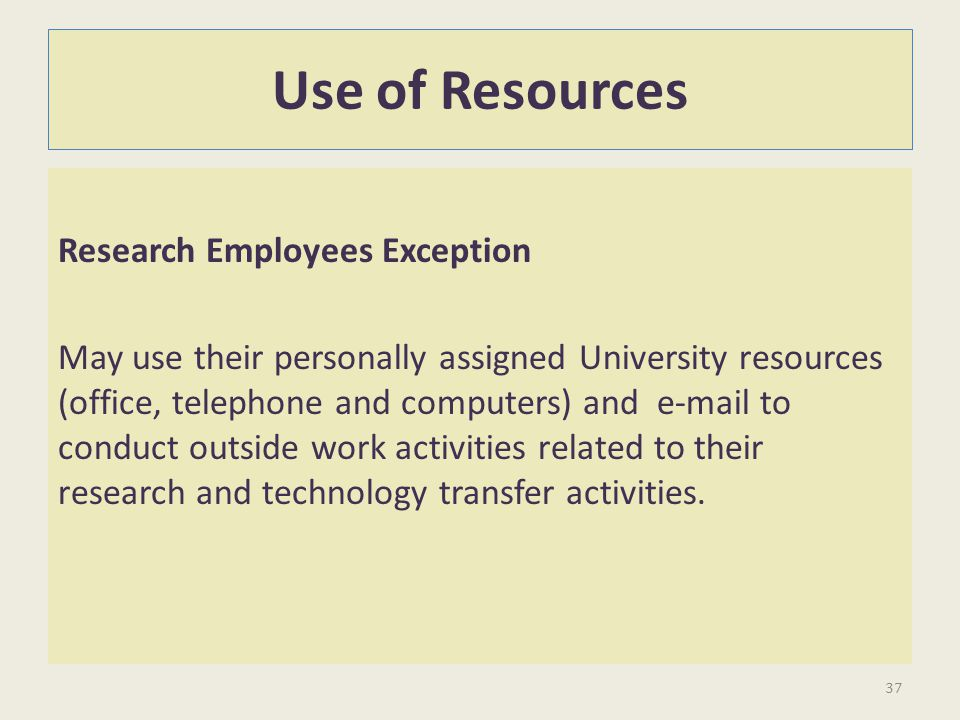 Use of Resources