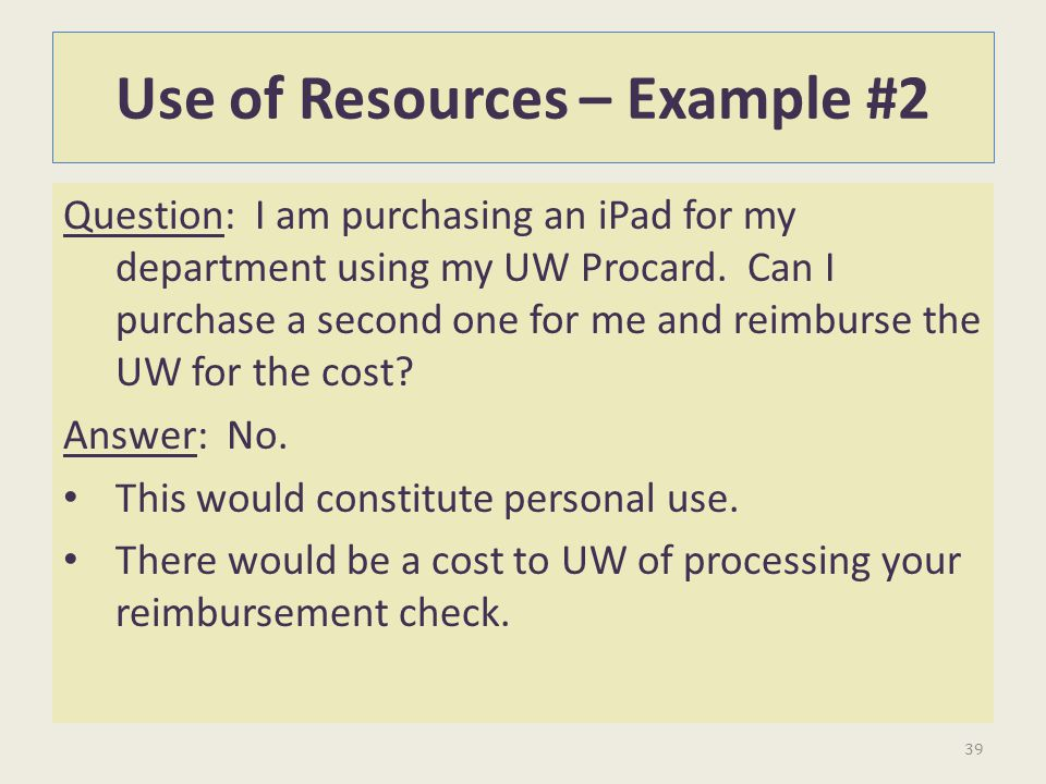 Use of Resources – Example #2