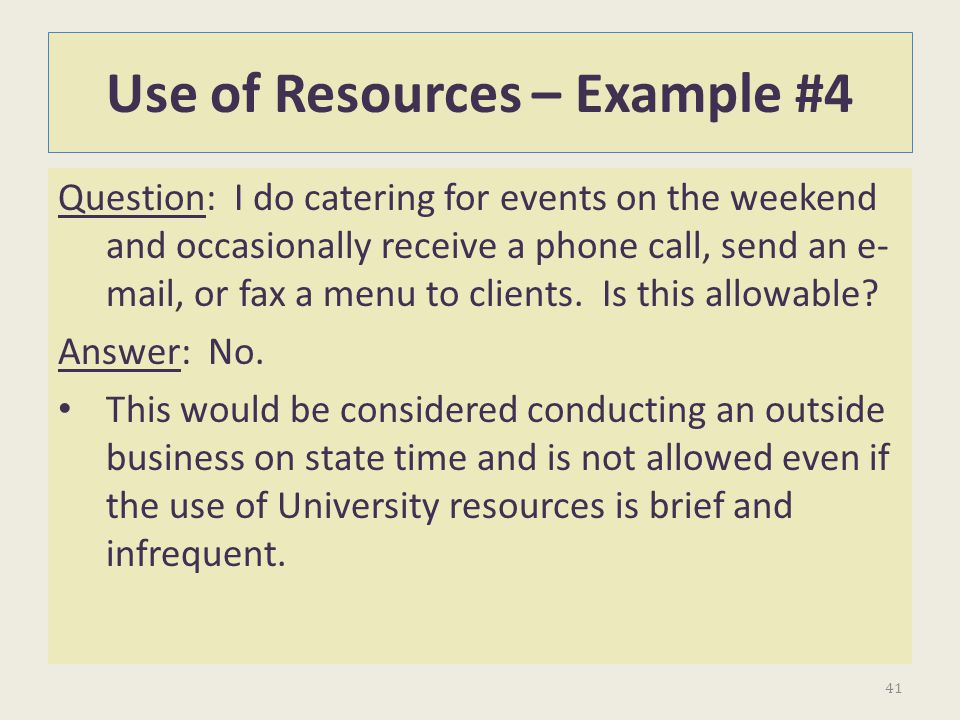 Use of Resources – Example #4