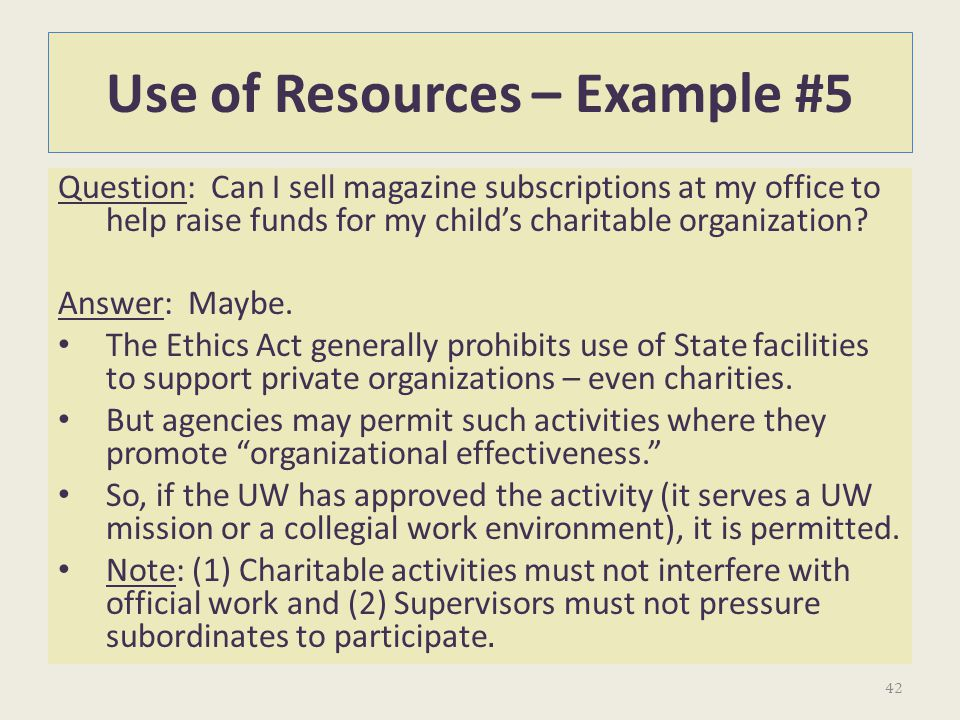 Use of Resources – Example #5