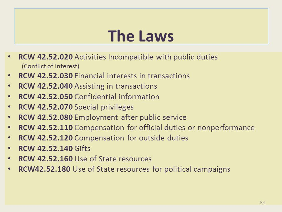 The Laws RCW 42.52.020 Activities Incompatible with public duties