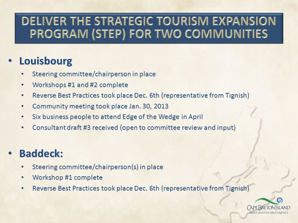 DELIVER THE STRATEGIC TOURISM EXPANSION PROGRAM (STEP) FOR TWO COMMUNITIES