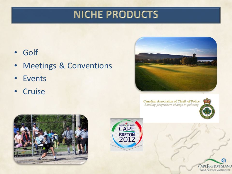 Niche Products Golf Meetings & Conventions Events Cruise