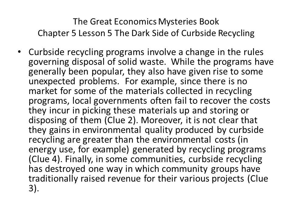 The Great Economics Mysteries Book Chapter 5 Lesson 5 The Dark Side of Curbside Recycling