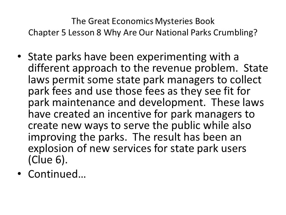 The Great Economics Mysteries Book Chapter 5 Lesson 8 Why Are Our National Parks Crumbling
