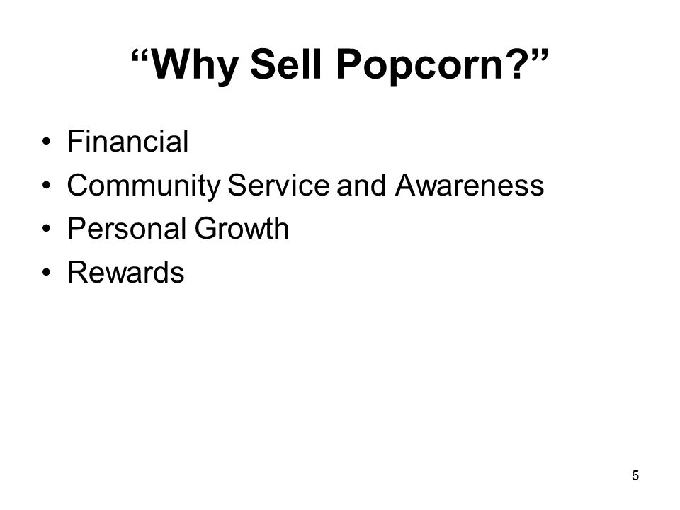 Why Sell Popcorn Financial Community Service and Awareness