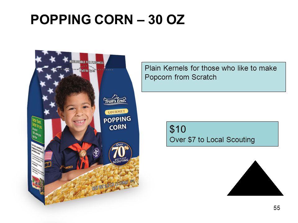 POPPING CORN – 30 OZ $10 Plain Kernels for those who like to make