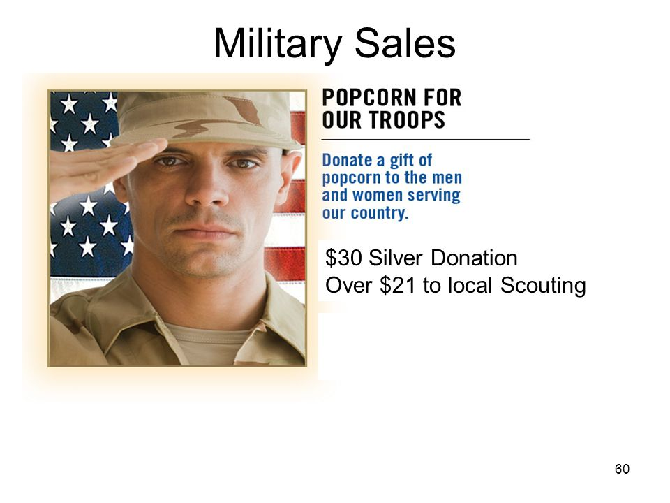 Military Sales $30 Silver Donation Over $21 to local Scouting